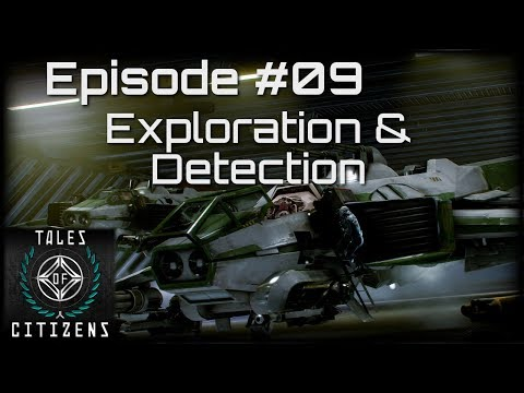 Tales of Citizens #9: Exploration and Detection [Star Citizen Podcast]