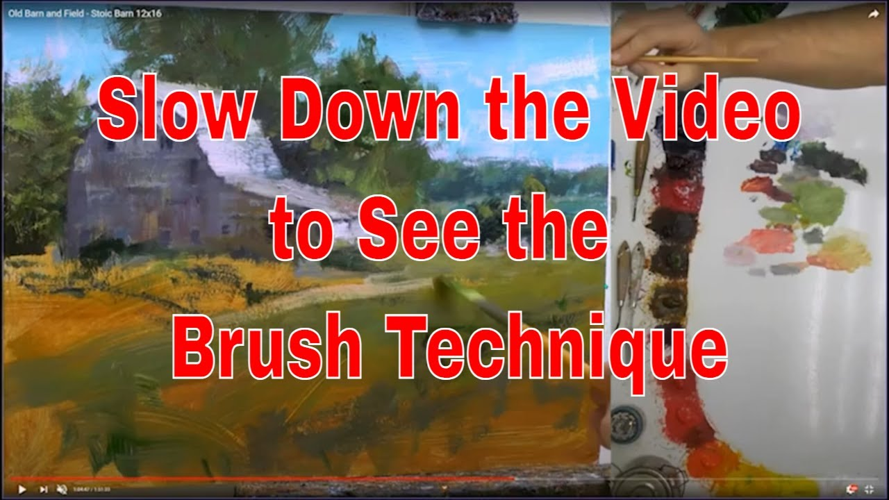 Slow Down Video to See Brushstroke Technique