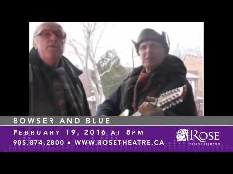 Bowser and Blue - Rose Theatre Brampton 15/16