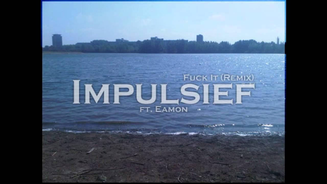 eamon ft eminem fuck it