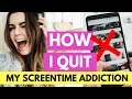 How To Give Up SCREEN TIME/Phone Addiction I Tools and Tips on How I Did It!