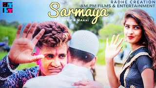 Sarmaya | Official Song | Heart Touching Love Story | Purusharth Jain | New Song 2019