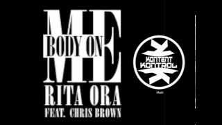 Rita Ora - Body On Me (Feat.  Chris Brown) (Clean) (2015)