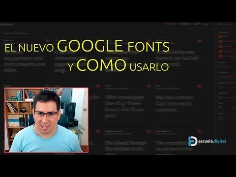 ¡El Nuevo Google Fonts Y Cómo Usarlo!
