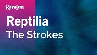 Karaoke Reptilia - The Strokes *