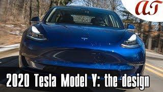 2020 Tesla Model Y: the design * A&T Design