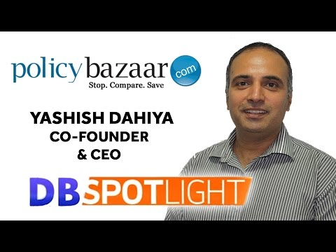 Yashish Dahiya, Co-Founder & CEO, Policybazaar.Com | Exclusive Interview