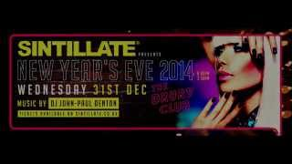 SINTILLATE New Years Eve 2014 at The Drury Club