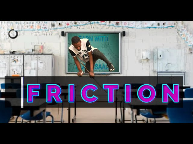 Uses, Demerits And Reduction of Friction