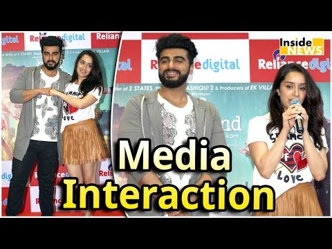Shraddha Kapoor & Arjun Kapoor Interact With Media For Half Girlfriend