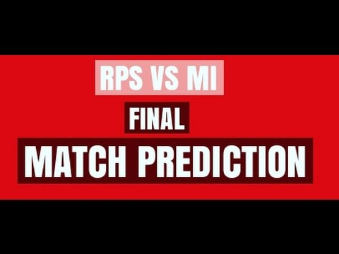 RPS VS MI | MATCH PREDICTION FINAL  |  WHO WILL WIN ? 21 MAY 2017 | IPL 10