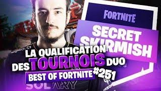 BEST OF FORTNITE #251 ► LA QUALIFICATION DES TOURNOIS DUO