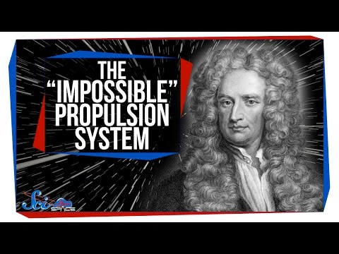 "The ""Impossible"" Propulsion System"