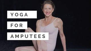 Yoga for Amputees 20 Minute Sample Class