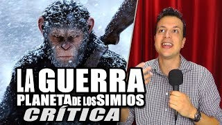 Reseña Crítica  EL PLANETA DE LOS SIMIOS LA GUERRA / War for The Planet of The Apes - Review