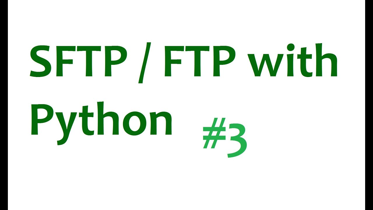 FTP SFTP with Python Tutorial - p3  Getting files from server
