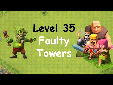 Clash of Clans - Single Player Campaign Walkthrough - Level 35 - Faulty Towers