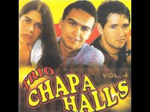 Trio Chapahall's - Estou Enrabichariado (ai ui ui)