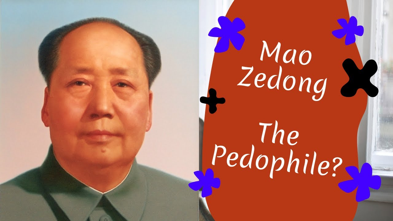 Mao Zedong the Pedophile