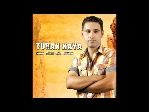 Turan Kaya - Ey Canıma Cananım