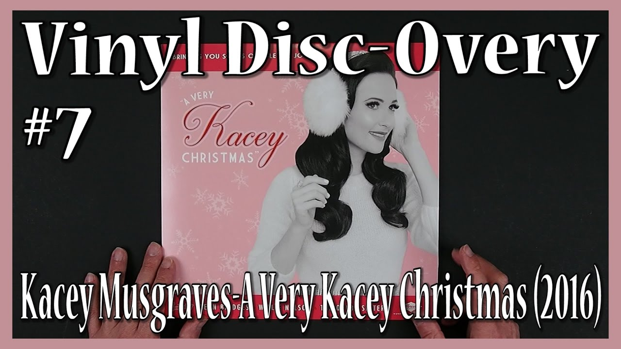 Vinyl Disc3Overy Episode 7, Kacey Musgraves-A Very Kacey Christmas ...