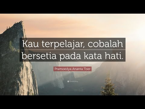 TOP 20 Pramoedya Ananta Toer Quotes