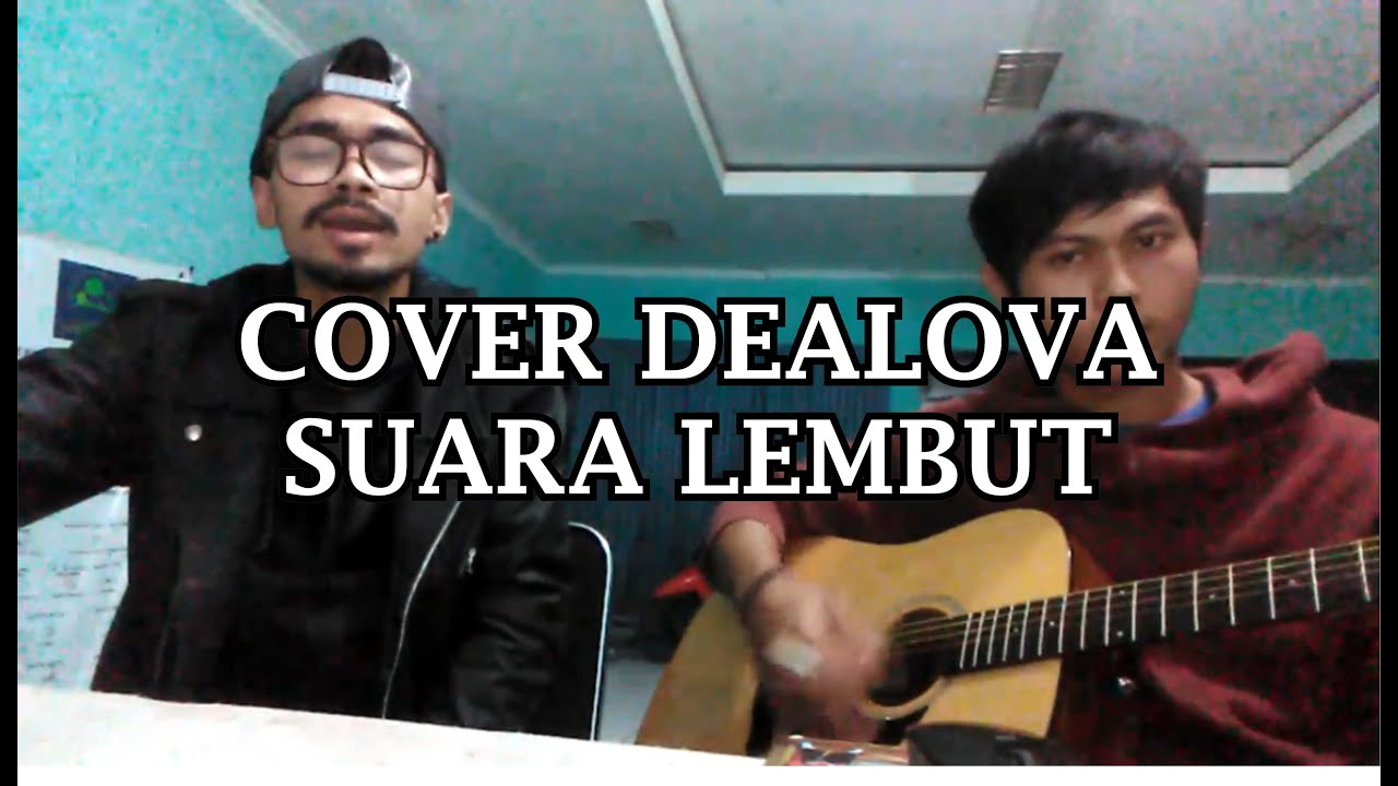 Dealova Once Cover Acoustic Youtube