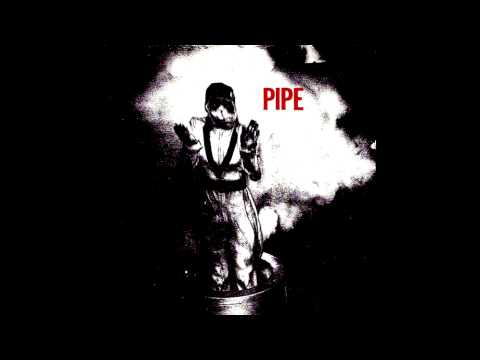 Pipe - Warsaw (Joy Division Cover)