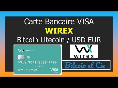 Wirex Karte.Carte Bancaire Visa Wirex Bitcoin Litecoin Eur Usd Youtube