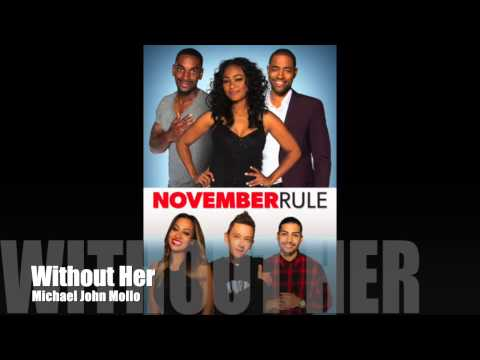 November Rule - Without Her - Michael John Mollo