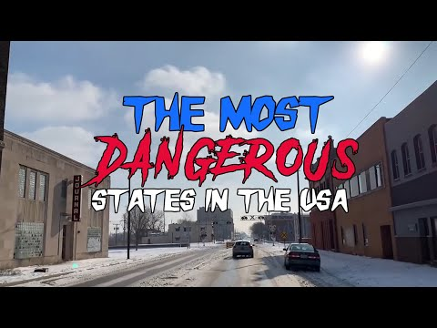 The MOST DANGEROUS States In America For 2020
