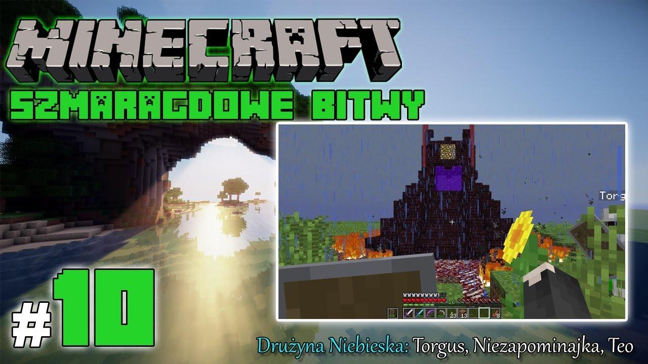 """Minecraft: Szmaragdowe Bitwy [Drużyna Niebieska] odc. 10 – """"Ognista pałeczka"""""""