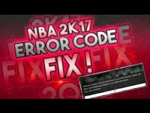 NBA 2K17 How to connect to the 2k servers• Error code efeab30c & 4b538e50•
