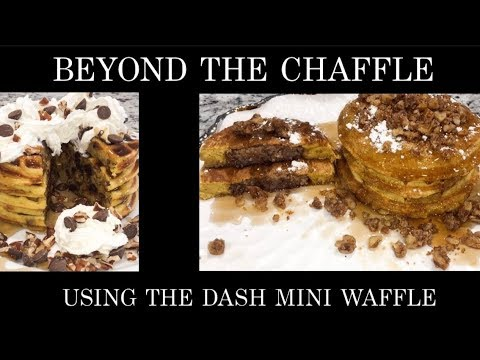 BEYOND THE CHAFFLE / DASH MINI WAFFLE & GRIDDLE MAKER