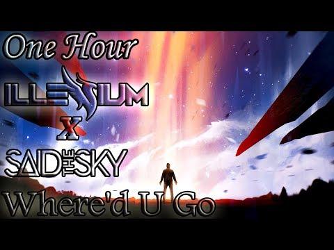 Illenium x Said The Sky - Where'd U Go (One Hour LOOP)