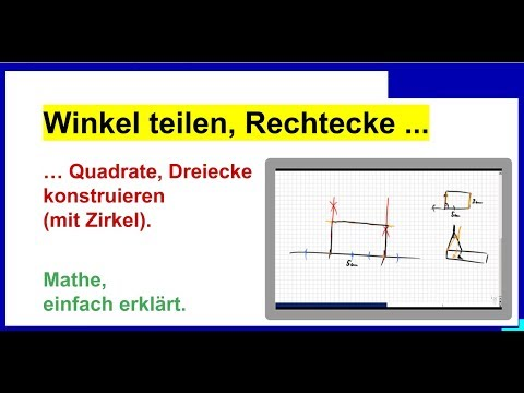Winkelhalbierende, Rechtecke, Quadrate, Dreiecke konstruieren (mit ...