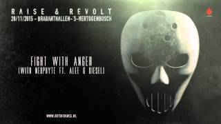 Angerfist & Neophyte ft Alee & Diesel - Fight With Anger