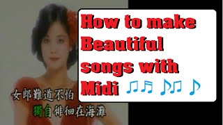 How to make beautiful Midi songs using realistic music conversion MP3 Teresa Teng Hans Zimmer