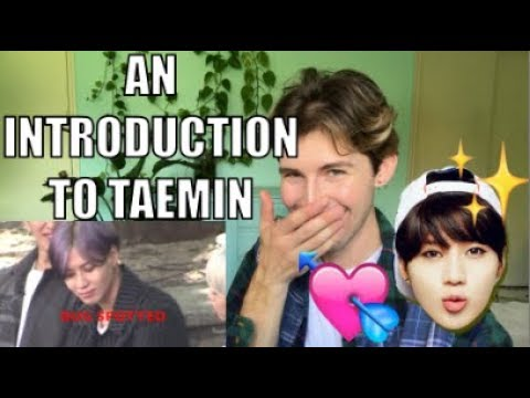 An Introduction to Taemin [태민] Reaction