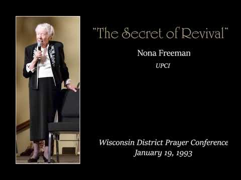 """The Secret of Revival"" — Nona Freeman"