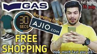 Ajio free shopping on GAS brand | GAS free for 30 seconds🔥 | shop anything for free | some Tips