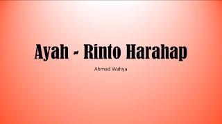 Gambar cover Ayah   Rinto Harahap Full Lyrics