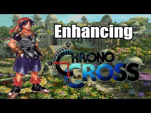 Enhancing Chrono Cross