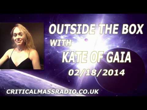 Outside The Box With Kate Of Gaia - Silencing Of The Law-mbs [02/18/2014]