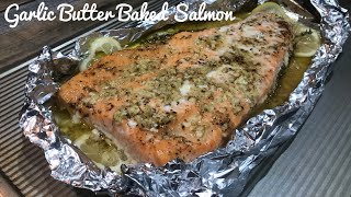 How to Bake the Best Garlic Butter Baked Salmon Recipe 2019