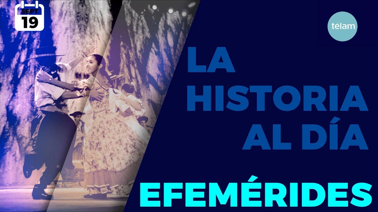 LA HISTORIA AL DÍA (EFEMÉRIDES 19 SEPTIEMBRE)