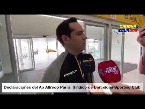 Declaraciones del Ab Alfredo Parra, Síndico de Barcelona Sporting Club