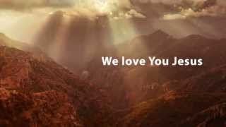 Download Video We Love You Lord MP3 3GP MP4