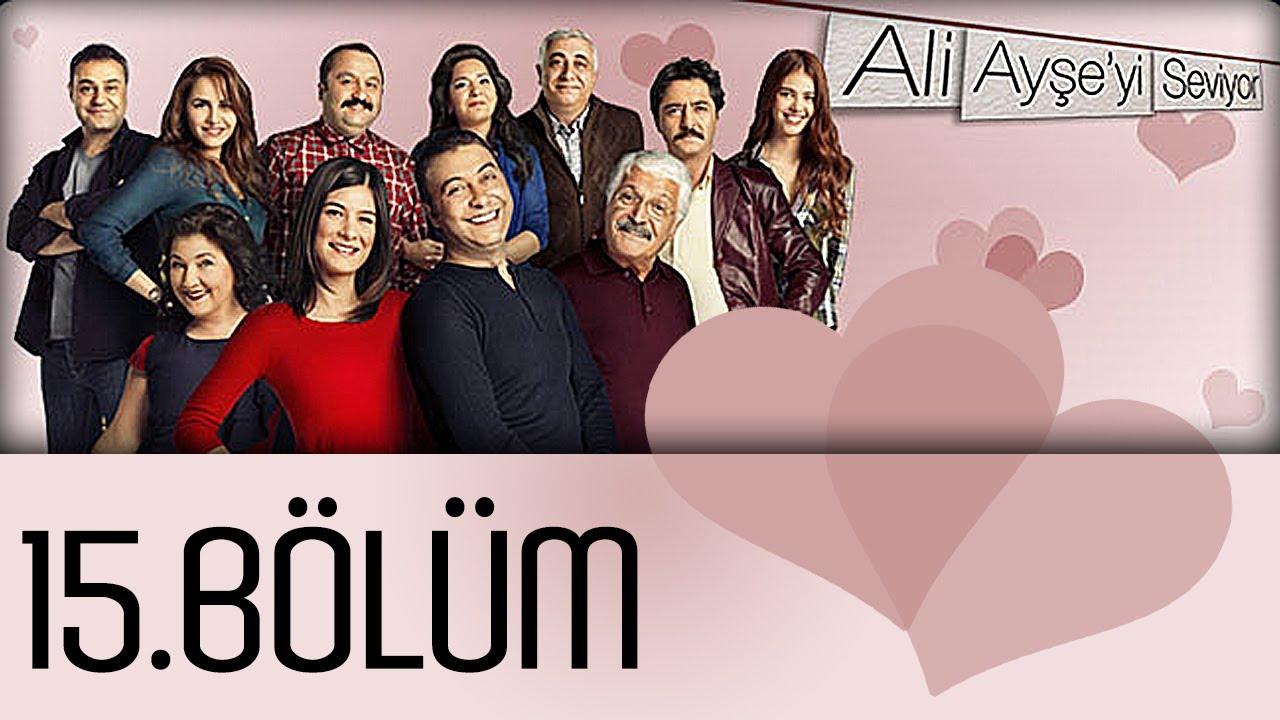 Ali Ayşe'yi Seviyor - 15. Bölüm