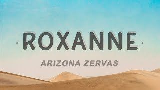Download Arizona Zervas - ROXANNE (Lyrics)